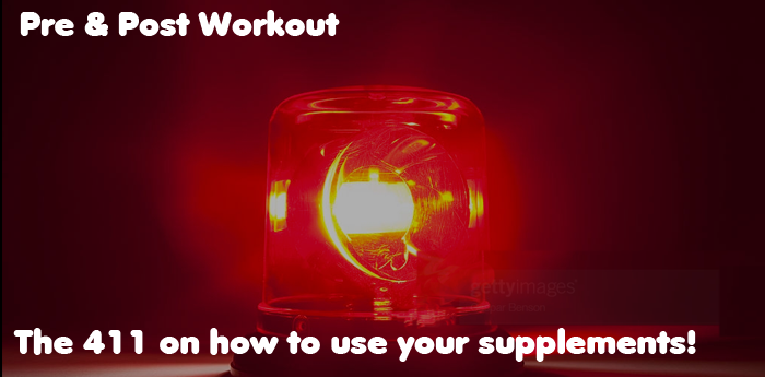 Bodybuilding Supplements 411 Pre & Post Workout